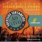 Sucessos Sertanejos - Ao Vivo