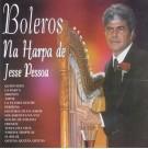 Boleros na Harpa de Jesse Pessoa