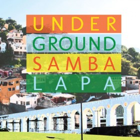 Underground Samba Lapa