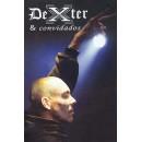 Dexter & Convidados - Dvd