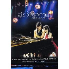 Duo Gisbranco - Dez Anos - Part. Chico Cesar